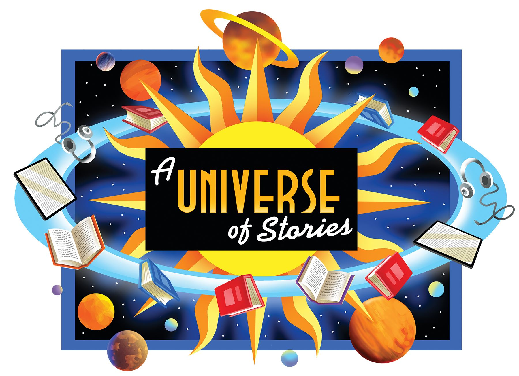 A Universe of Stories loge over the sun with books, eReader tablets, and headphones floating around