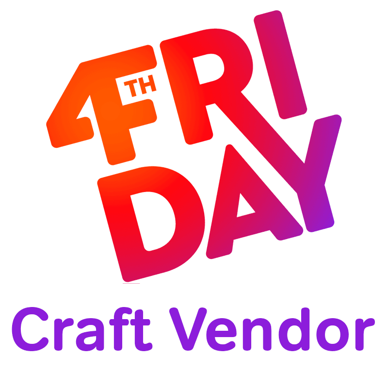 4th Friday Craft Vendor Sign Up